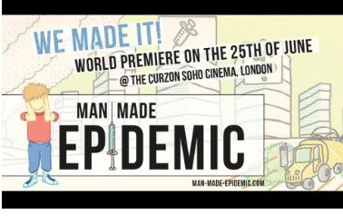 Man Made Epidemic world premiere