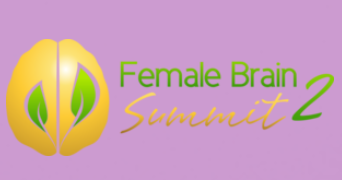 Mother's Day Special: FREE Female Brain Summit