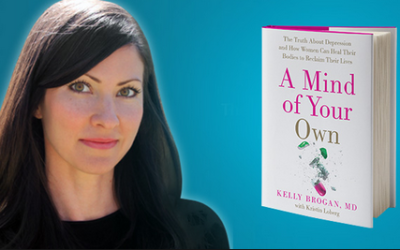 A special message from women's health psychiatrist Dr. Kelly Brogan